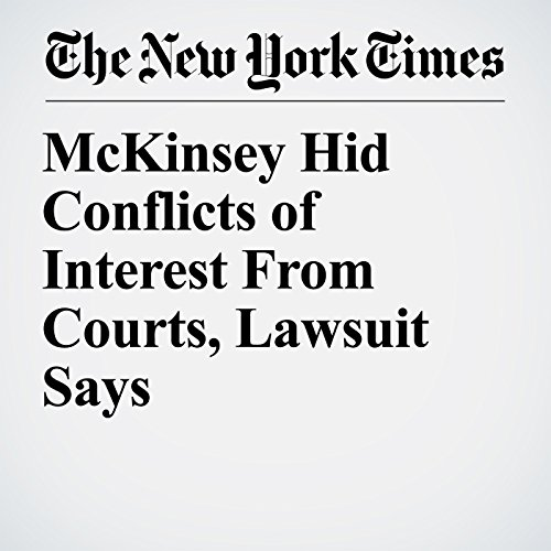 McKinsey Hid Conflicts of Interest From Courts, Lawsuit Says copertina