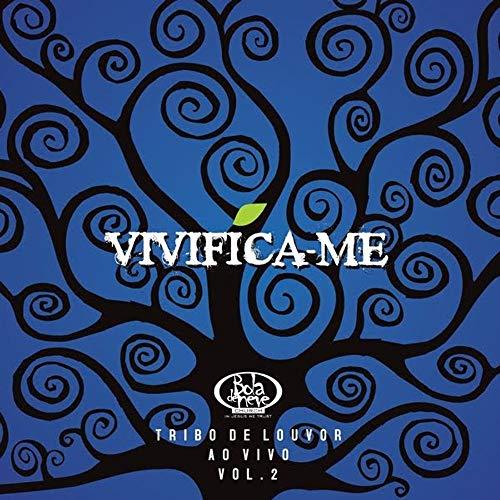 CD Bola de Neve Vivifica-me Volume 2