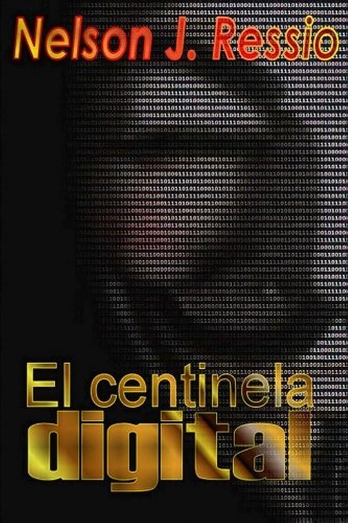 勧告パキスタン人控えめなEl Centinela Digital: El Centinela Digital (Annon y el Enigma del Fenix)