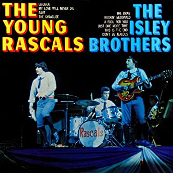 The Young Rascals / The Isley Brothers