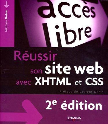 Réussir son site Web avec XHTML et CSS (Accès libre)