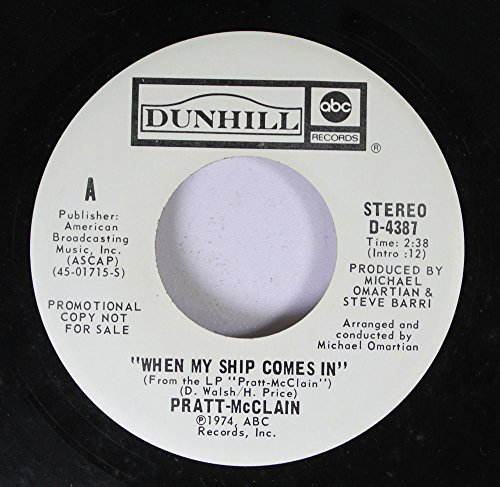 Pratt-McClain 45 RPM When My Ship Comes In / When My Ship Comes In
