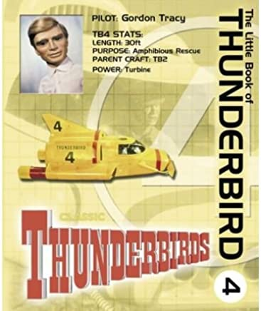 [(The Little Book of Thunderbird 4)] [ Carlton Books Ltd ] [October, 2003]