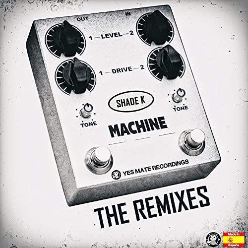 Machine (The Remixes)