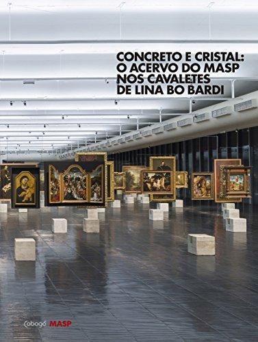 Concreto e cristal: O acervo do MASP nos cavaletes de Lina Bo Bardi