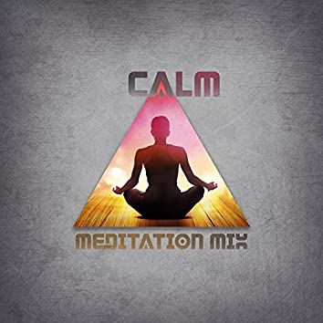 Calm Meditation Mix