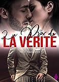 Le Prix de la Vérité: (New Romance) (French Edition)...