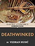 Deathwinked (Electric Literature's Recommended Reading) (English Edition)
