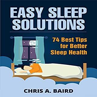 Easy Sleep Solutions: 74 Best Tips for Better Sleep Health audiobook cover art