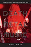 Death Metal Music: The Passion a...