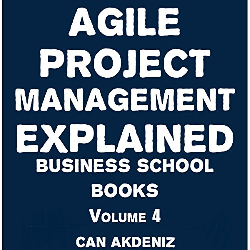Agile Project Management Explained audiobook cover art