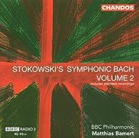 Stokowski Symphonic Bach 2 by ALICE MARY SMITH (2005-03-22)