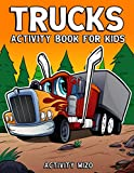 Trucks Activity Book For Kids: Coloring, Dot to Dot, Mazes, and More for Ages 4-8 (Fun Activities for Kids)