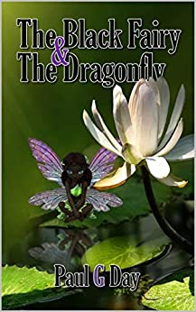 The Black Fairy and the Dragonfly by [Paul Day]