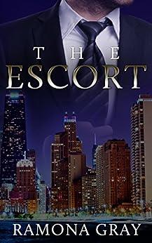 The Escort by [Ramona Gray]