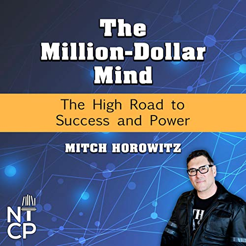 The Million-Dollar Mind: The High Road to Success and Power cover art