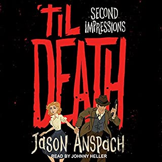 'til Death: Second Impressions audiobook cover art