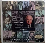 The Greatest Old-Time Radio Shows of the 20th Century