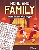 Home and Family: Learn Italian with Puzzles (Italian Language Learning Puzzle Book)