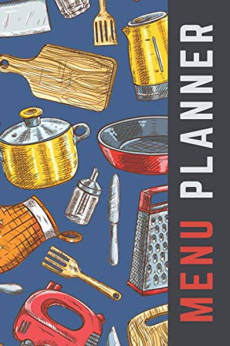 Menu Planner: Red Gold Blue Kitchen Tools Theme / 6x9 Weekly Meal Planning Notebook / With Grocery List Organizer / Track - Plan Breakfast Lunch ... of Blank Templates / Gift for Meal Prepping