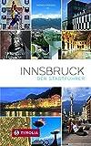 Innsbruck. Der Stadtführer