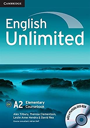 English Unlimited Elementary Coursebook with e-Portfolio by Alex Tilbury Theresa Clementson Leslie Anne Hendra David Rea(2010-07-26)