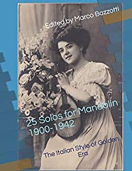 25 Solos for Mandolin 1900-1942: The Italian Style of Golden Era