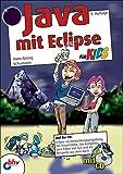 Java mit Eclipse für Kids - Hans-Georg Schumann