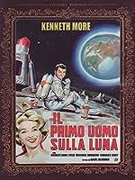 Il Primo Uomo Sulla Luna [Italian Edition]