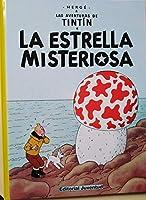 La estrella misteriosa/ The Shooting Star (Las Aventuras De Tintin)