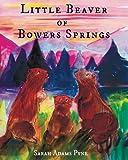 Little Beaver of Bowers Springs