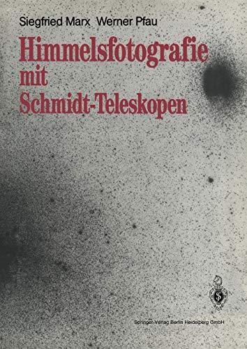 Himmelsfotografie mit Schmidt-Teleskopen
