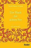 Der Fluch der achten Fee: Ein Märchen (German Edition)
