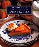 Le Cordon Bleu Home Collection: Tarts & Pastries