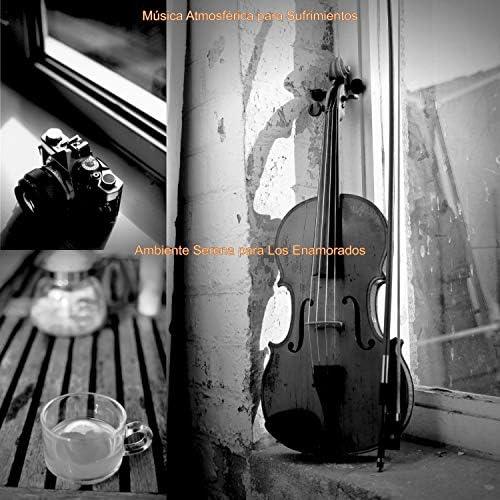 Música Atmosférica para Sufrimientos