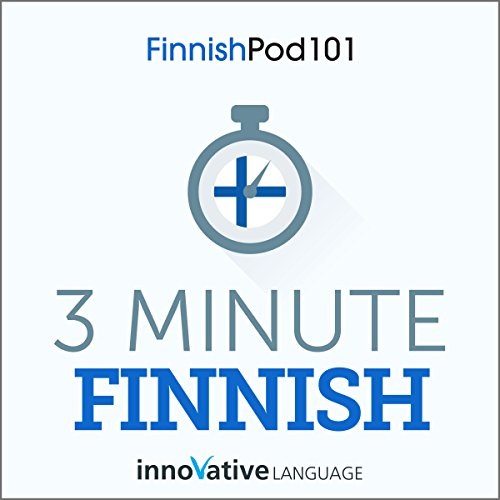 3-Minute Finnish - 25 Lesson Series Audiobook audiobook cover art