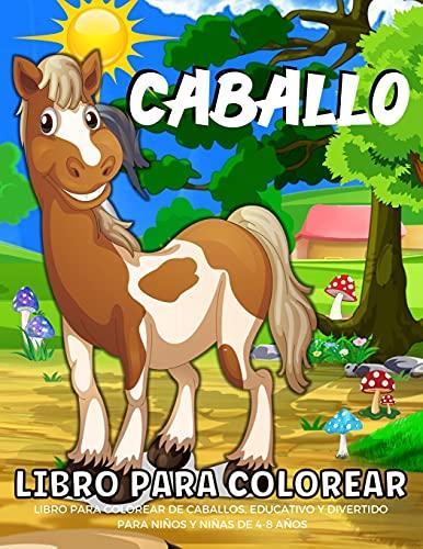 Libro para colorear de caballos: Libro para colorear de caballos para niños - Niños y niñas | Divertidas páginas para colorear de caballos para niños de 4 a 8 años