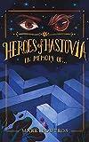 Heroes of Hastovia Book 3: In Memory of...