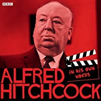 Alfred Hitchcock: In His Own Words (In Their Own Words) by Alfred Hitchcock(2012-02-23)