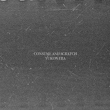 Consume & Scratch