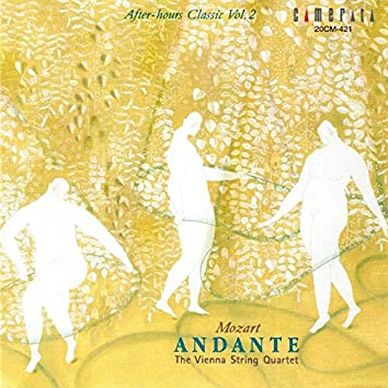 Mozart: Andante - After-hours Classic, Vol. 2
