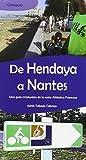 De Hendaya a Nantes. Una guía cicloturista de la costa Atlántica Francesa. (Guias Deportivas)