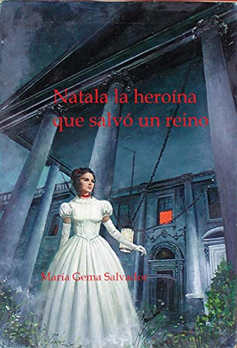 Natala la heroína que salvó un reino de María Gema Salvador