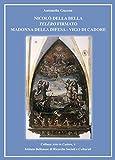 Nicolò Della Bella Telèro firmato Madonna della Difesa. Vigo di Cadore (Serie arte)
