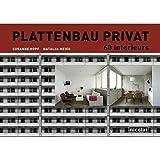 Plattenbau privat: 60 Interieurs