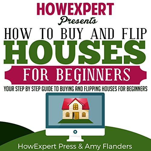 How to Buy and Flip Houses for Beginners audiobook cover art