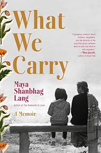 What We Carry: A Memoir