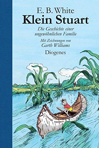 Klein Stuart: Die Geschichte einer ungewöhnlichen Familie (Kinderbücher)