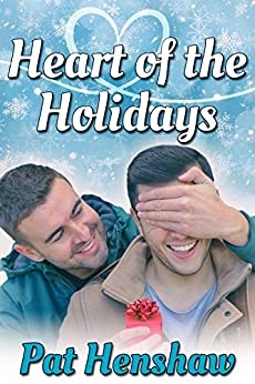 Heart of the Holidays by [Pat Henshaw]