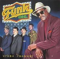 Urban Renewal by Funk Inc (1996-02-02)